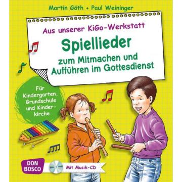 Spiellieder zum Mitmachen und Aufführen im Gottesdienst, m. Audio-CD