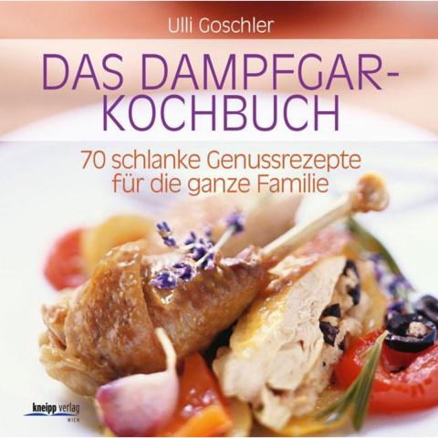 Das Dampfgar-Kochbuch