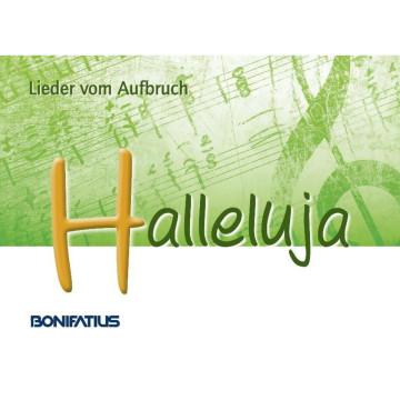 Halleluja - Lieder vom Aufbruch