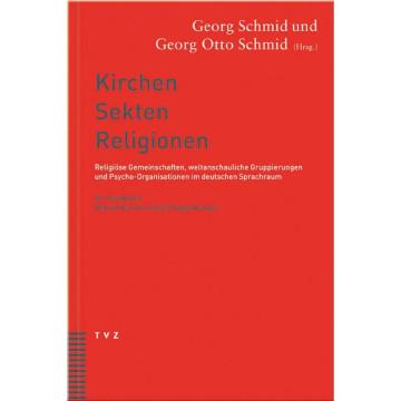 Die Kirchen, Sekten, Religionen