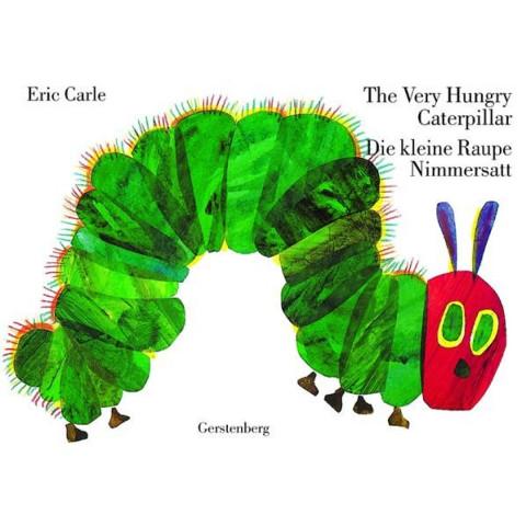 The Very Hungry Caterpillar / Die kleine Raupe Nimmersatt