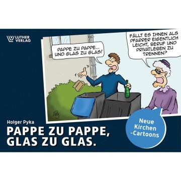 Pappe zu Pappe, Glas zu Glas