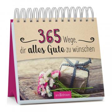 Aufsteller »365 Wege, dir alles Gute zu wünschen«