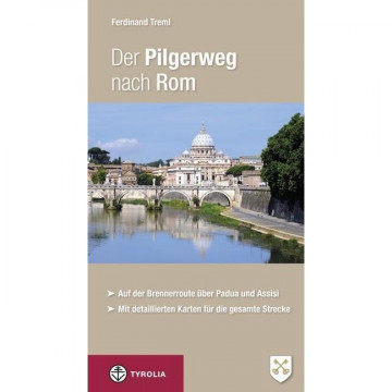 Der Pilgerweg nach Rom