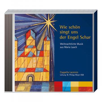 CD »Wie schön singt uns der Engel Schar«