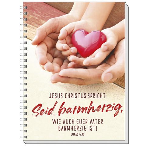 Seid barmherzig, wie auch euer Vater barmherzig ist!