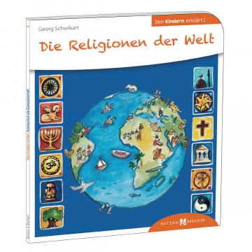 Die Religionen der Welt den Kindern erklärt