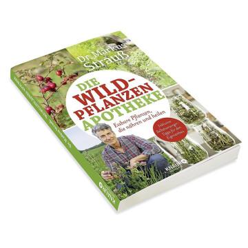 Die Wildpflanzen-Apotheke