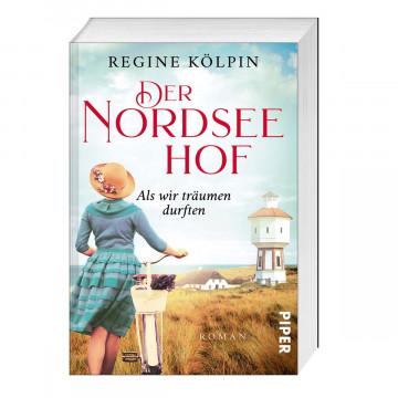 Der Nordseehof - Als wir träumen durften