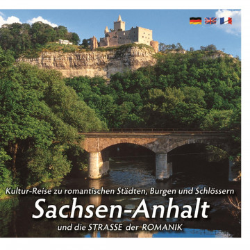Mittelalterlicher Burgen- u. Schlösserlandschaft SACHSEN-ANHALT