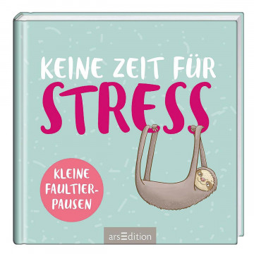 Keine Zeit für Stress