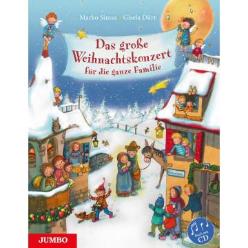 Das große Weihnachtskonzert für die ganze Familie mit CD