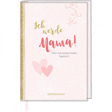 Tagebuch - Ich werde Mama!