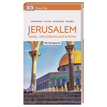 Vis-à-Vis Reiseführer Jerusalem.Israel, Westjordanland & Petra 2020/2021