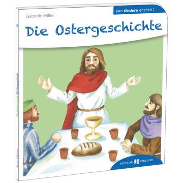 Die Ostergeschichte den Kindern erzählt (1 Stück)