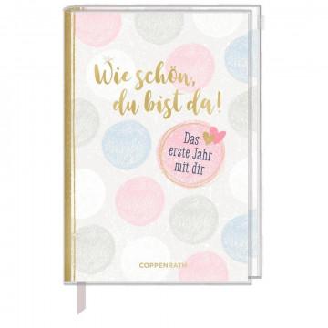 Tagebuch - Wie schön, du bist da!