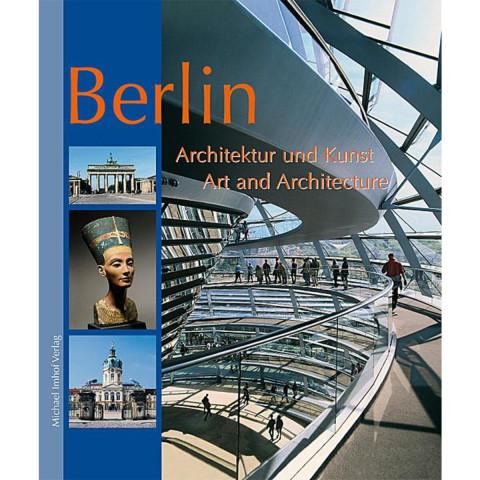 Berlin - Architektur und Kunst - Art and Architecture