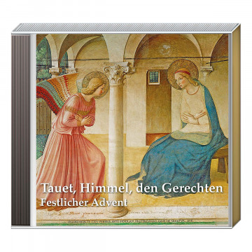 CD »Tauet, Himmel, den Gerechten«