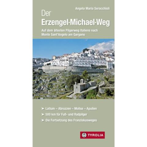 Der Erzengel-Michael-Weg