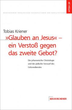 ' Glauben an Jesus' - ein Verstoß gegen das zweite Gebot?