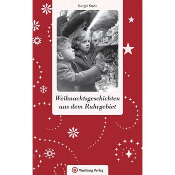 Weihnachtsgeschichten aus dem Ruhrgebiet