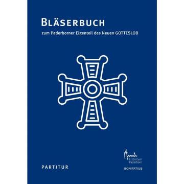 Bläserbuch zum Paderborner Eigenteil des Neuen GOTTESLOB - Partitur