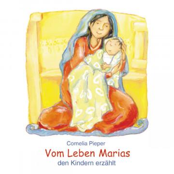 Vom Leben Marias den Kindern erzählt (1 Stück)