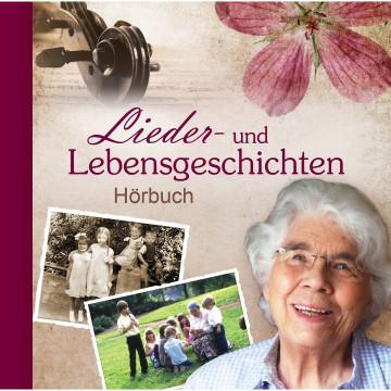Lieder- und Lebensgeschichten. 2 CDs