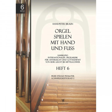 Orgel spielen mit Hand und Fuß