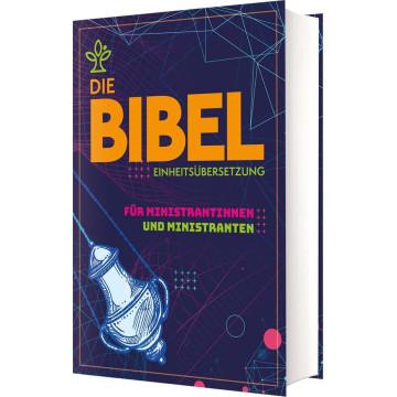Die Bibel für Ministrantinnen und Ministranten