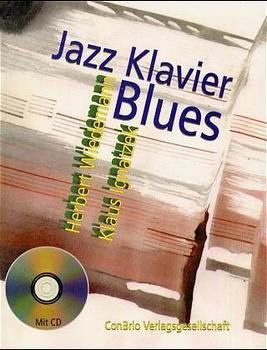 Jazzklavier. Blues. Mit CD
