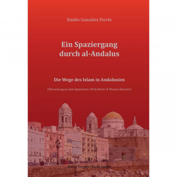 Ein Spaziergang durch al-Andalus