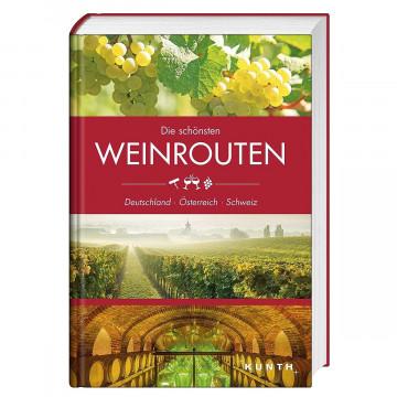 Die schönsten Weinrouten