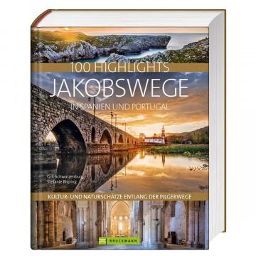 100 Highlights - Jakobswege in Spanien und Portugal
