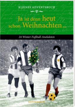 Kleines Adventsbuch - Ja ist denn heut schon Weihnachten ...