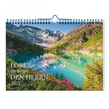 Kalender »Lobet, ihr Berge, den Herrn« 2022