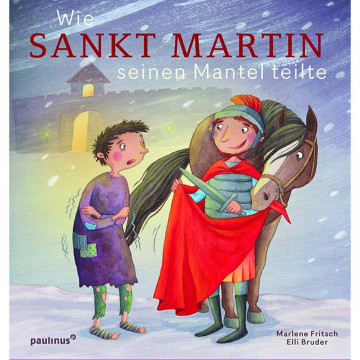 Wie Sankt Martin seinen Mantel teilte