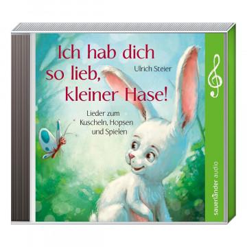 CD »Ich hab dich so lieb, kleiner Hase!«