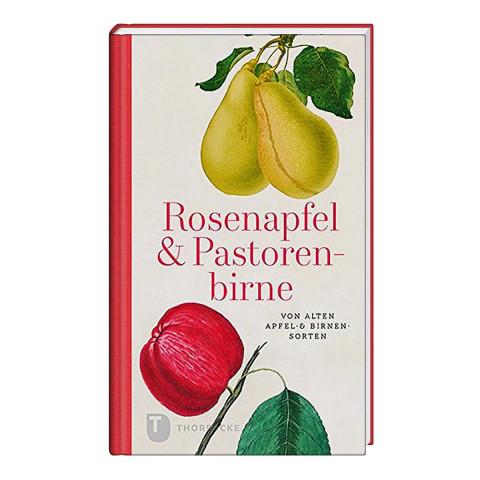 Rosenapfel & Pastorenbirne