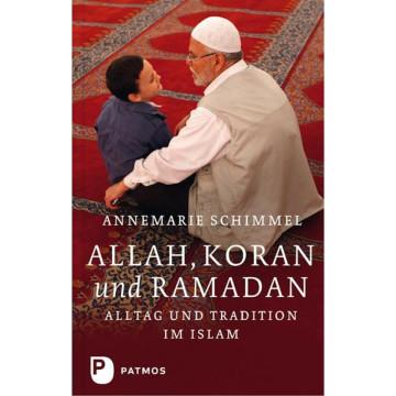 Allah, Koran und Ramadan