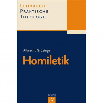 Lehrbuch Praktische Theologie. Band 2. Homiletik