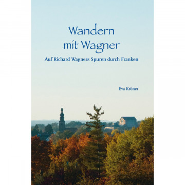 Wandern mit Wagner