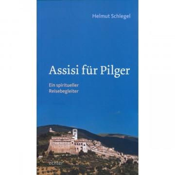 Assisi für Pilger