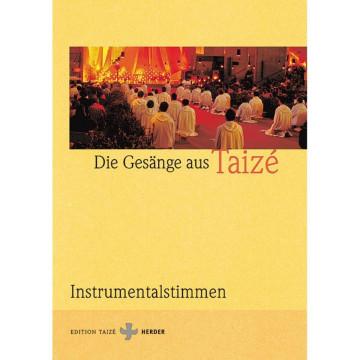 Gesänge aus Taize. Instrumentalstimmen