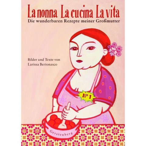 La nonna - La cucina - La vita