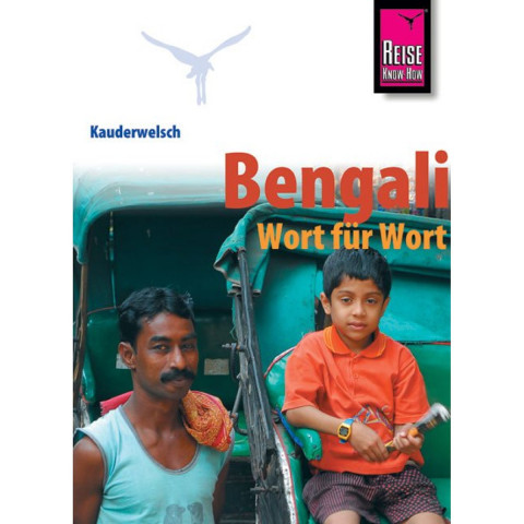 Kauderwelsch Sprachführer Bengali - Wort für Wort.
