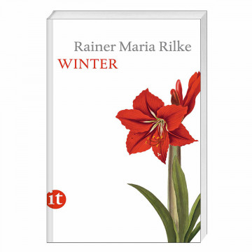 Rainer Maria Rilke: »Winter«